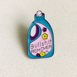 Jewelry - Bullsh*t remover Enamel Pin (Never Been Worn)